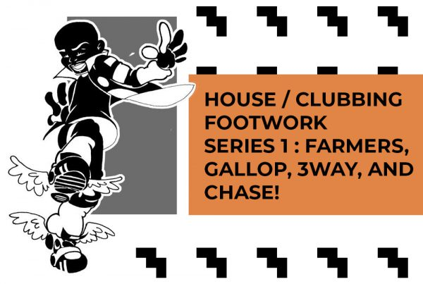 House/Clubbing Footwork Series 1: Farmers, Gallop, 3way, and Chase! Music by C MINOR