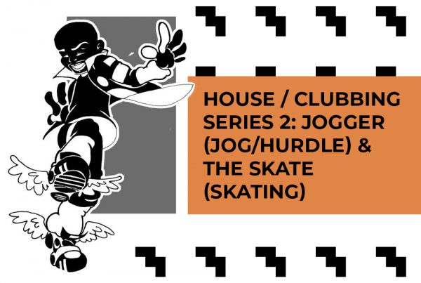 House Dance / Clubbing Footwork Series 2: JOGGER ( Jog/Hurdle ) and THE SKATE ( Skating ) with music by C MINOR